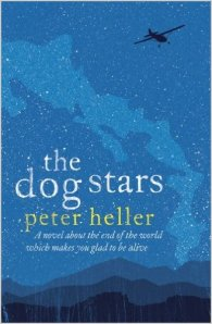 Peter Heller – The Dog Stars